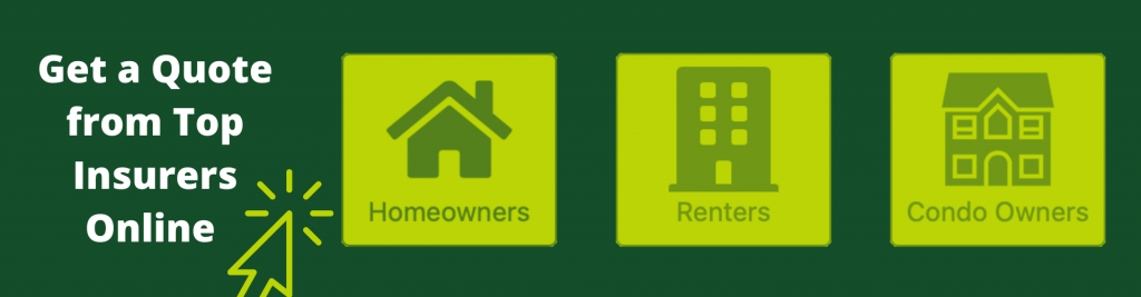 Homeowners Renters Condo Owners Get a Quote from Top Insurers Online